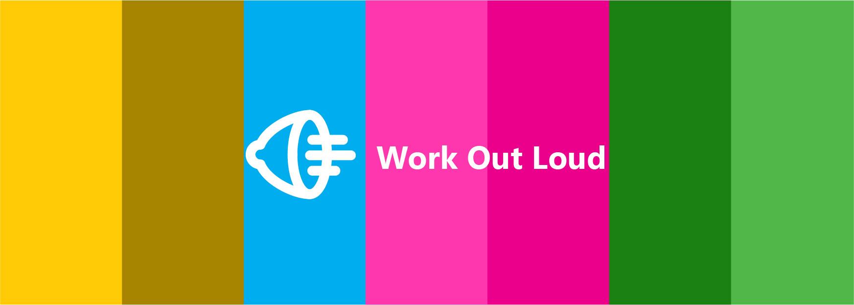 Loudspeaker banner Work Out Loud
